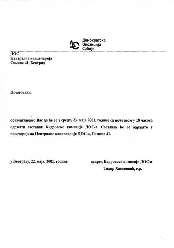 Predsedavajući kadrovske komisije DOS-a u vreme Vlade Premijera Zorana dr Đinđića